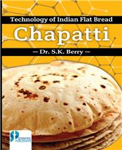 Technology of Indian flat bread Chapatti