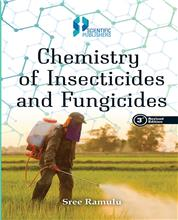 Chemistry of Insecticides and Fungicides 3rd Edition
