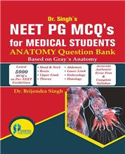 Dr. Singh's NEET PG MCQ's  for Medical Students ANATOMY Question Bank