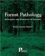 Forest Pathology Principles and Practice in Forestry