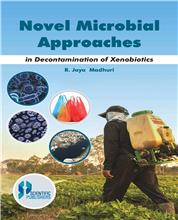 Novel Microbial Approaches : in Decontamination of Xenobiotics