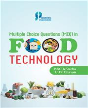 Multiple Choice Questions (MCQ) in Food Technology