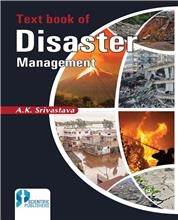 Text book of Disaster Management