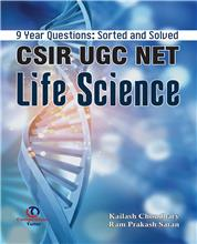 9 Year Questions: Sorted and Solved CSIR UGC NET Life Science