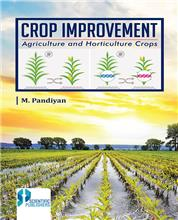 Crop Improvement: Agriculture and Horticulture Crops