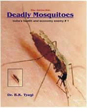 The Invincible Deadly Mosquitoes