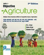 Indiras Objective Agriculture 2nd Ed. (Multiple choice questions (MCQ) for competitive exams of : Agriculture) (ICAR-ARS/NET, JRF, SRF, IAS, IFS, PCS, SLETS, CSIR/UGC-NET, UPSC-CS, FCI & Ph.D.)