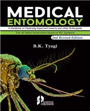 Medical Entomology 2nd Edition (A Handbook of Medically Important Insects and other Arthropods) : {For all Indian Universities Based on UGC Syllabus}