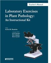 Laboratory Exercises in Plant Pathology: An Instructional Kit (Teachers Manual)