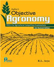 Indira's Objective Agronomy 3rd Edition:MCQ For Agricultural Competitive Examinations
