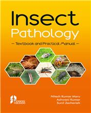Insect Pathology : Text Book and Practical Manual