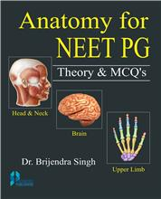 Anatomy for NEET PG Theory & MCQs (Vol. 1-2)