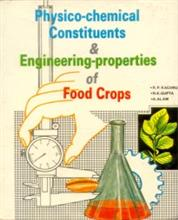 Physico-Chemical constituents & Engineering-Properties of Food Crops