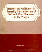 Methods and Guidelines for assessing sustainable use of soil and water resources in the Tropics