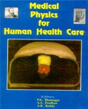 Medical Physics for Human Health Care