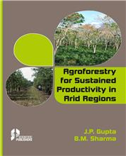 Agroforestry for Sustained Productivity in Arid Regions