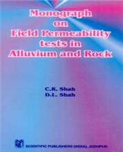 Monograph on Field Permeability Tests in Alluvium and Rock
