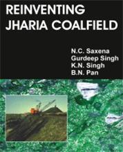 Reinventing Jharia Coalfield