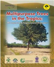 Multipurpose Trees in the Tropics: Management and Improvement Strategies