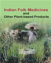 Indian Folk Medicines & Other Plant-based Products
