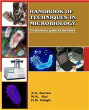 Handbook of Techniques in Microbiology - A Laboratory Guide to Microbes