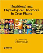 Nutritional and Physiological Disorders in Crop Plants
