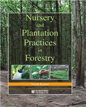 Nursery and Plantation Practices in Forestry