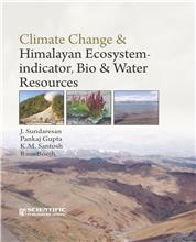 Climate Change & Himalayan Ecosystem - Indicator, Bio & Water Resources