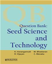 Question Bank : Seed Science and Technology