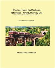 Effects of Heavy Haul Trains on Kottavalasa- Kirandul Railway Line