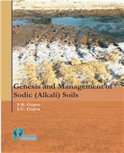 Genesis and Management of Sodic (Alkali) Soils