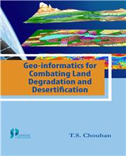 Geo-informatics for Combating Land Degradation and Desertification