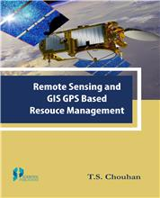 Remote Sensing and GIS GPS Based Resource Management