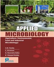 Applied Microbiology (Agriculture, Environmental, Food and Industrial Microbiology)