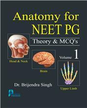 Anatomy for NEET PG Theory & MCQs (Vol. 1)