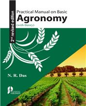 Practical Manual on Basic Agronomy (With Theory) 2nd Revised Ed.