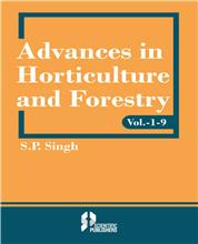 Advances in Horticulture and Forestry (Vol. 1-9)