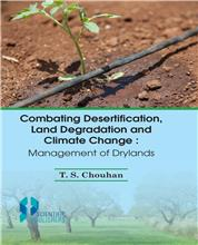 Combating Desertification Land Degradation and Climate Change: Management of Drylands