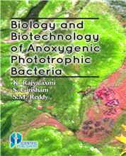 Biology and Biotechnology of Anoxygenic Phototrophic Bacteria