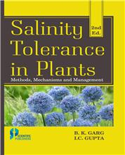 Salinity Tolerance in Plants: Methods, Mechanisms and Management 2nd Ed