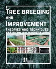 Tree Breeding and Improvement: Theory and Techniques