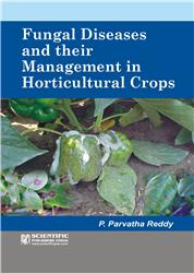 Fungal Diseases and their Management in Horticultural Crops