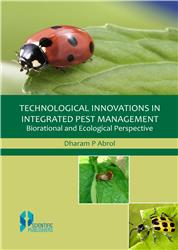 Technological Innovations in Integrated Pest Management: Biorational and Ecological Perspective