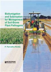 Biofumigation and Solarization for Management of Soil Borne Plant Pathogens
