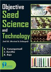 Objective Seed Science and Technology 2nd Ed