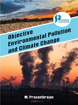 Objective Environmental Pollution and Climate Change