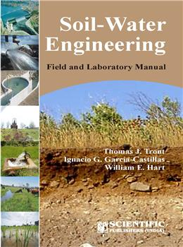 Soil-Water Engineering Field and Laboratory Manual