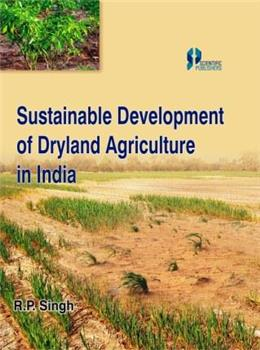 Sustainable Development of Dryland Agriculture in India