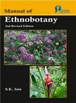 Manual of Ethnobotany 2nd Revised Edition