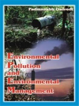Environmental Pollution and Environmental Management